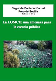 Segunda Declaración del Foro de Sevilla: La LOMCE: una amenaza para la escuela pública. Descargar en PDF.